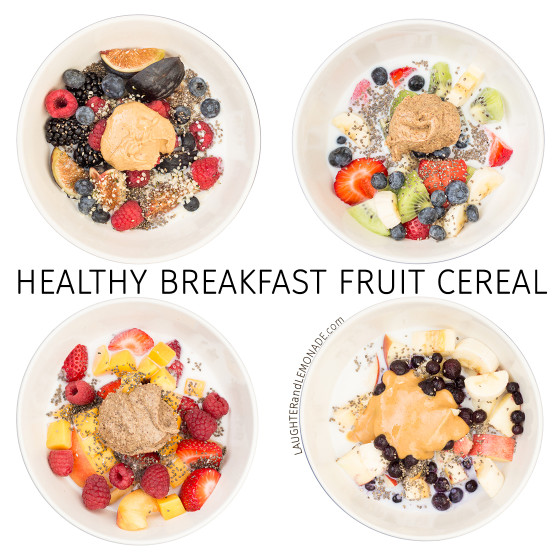 healthy breakfast fruit cereal 4 whole food cereals laughter and